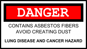 Danger sign for asbestos